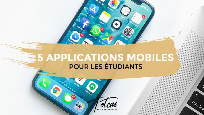 5 applications mobiles pour les étudiants
